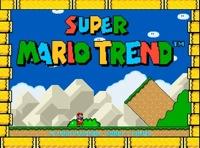 Super Mario Trend